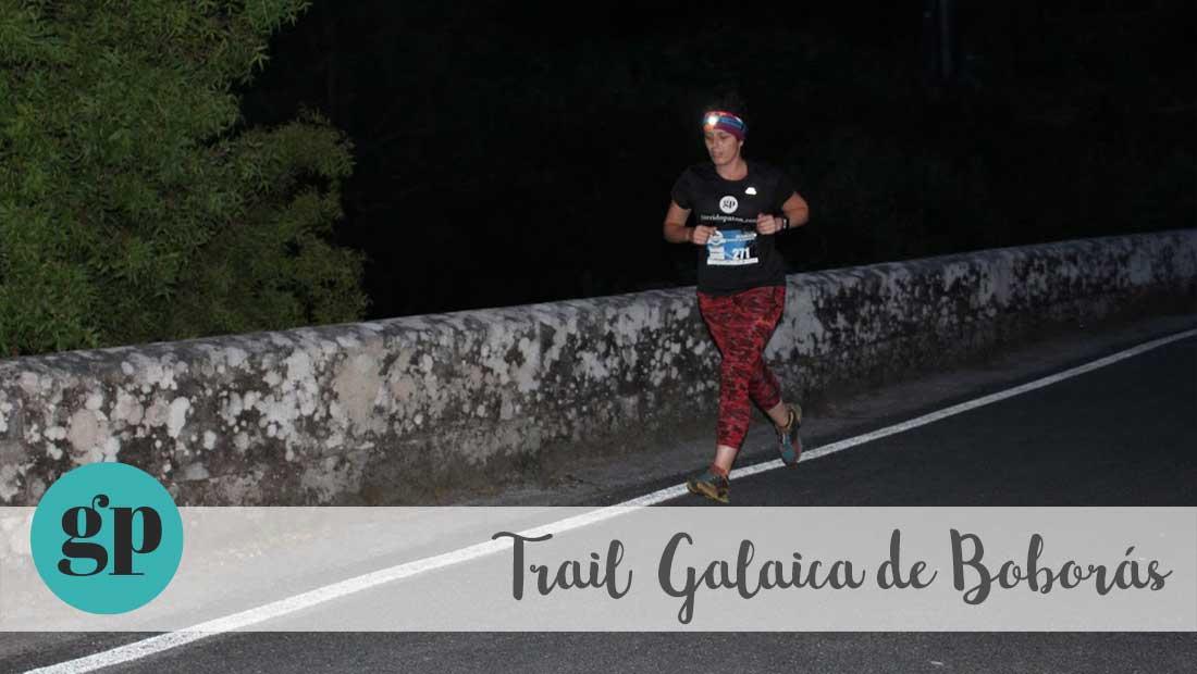 Trail Galaica de Boboras